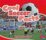 Cool Soccer Facts (Pebble Plus