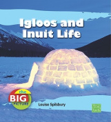 Igloos and Inuit Life (Big Picture