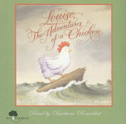 Louise, the Adventures of a Chicken [With Hardcover Book(s)] [Audio]