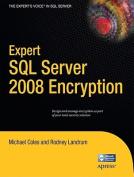Expert SQL Server 2008 Encryption