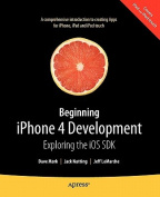 Beginning iPhone and iPad Development with SDK 4