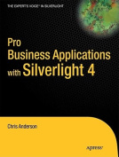 Pro Business Applications with Silverlight 3