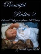 Beautiful Babies 2