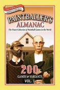 Paintballer's Almanac Vol. 1