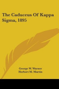 The Caduceus of Kappa SIGMA, 1895