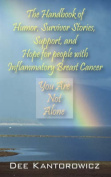 The Handbook of Humor, Survivor Stories, Support, and Hope for People with Inflammatory Breast Cancer