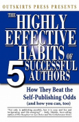 Outskirts Press Presents the Highly Effective Habits of 5 Successful Authors