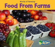 Food from Farms (World of Farming