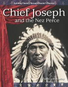 Chief Joseph and the Nez Perce (Expanding & Preserving the Union)