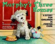 Murphy's Three Homes