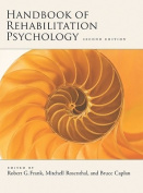 Handbook of Rehabilitation Psychology