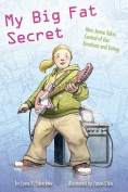 My Big Fat Secret