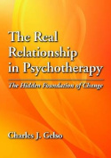 The Real Relationship in Psychotherapy