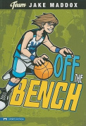 Off the Bench (Team Jake Maddox