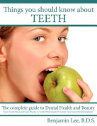 Things You Should Know About Teeth