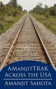 AManjitTRAK Across the USA