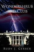 Wondershrub and Club