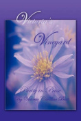 Victoria's Vineyard