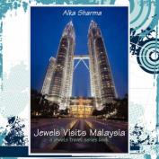 Jewels Visits Malaysia