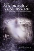 The Anthracite Coal Region