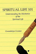 Spiritual Life 101