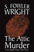 The Attic Murder