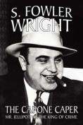 The Capone Caper