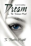 Dream; or, The Simian Maid