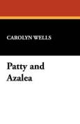 Patty and Azalea
