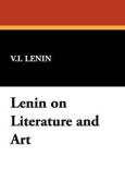Lenin on Literature and Art