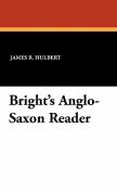 Bright's Ango-Saxon Reader