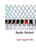 Royalty Restored [Large Print]
