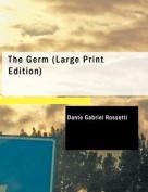 The Germ [Large Print]