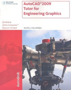 AutoCAD 2009 Tutor for Engineering Graphics [With CDROM]