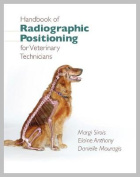 Handbook of Radiographic Positioning for Veterinary Technicians [With CDROM]