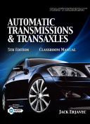 Automatic Transmissions & Transaxles  : Classroom Manual