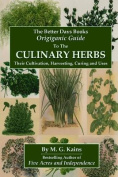 The Better Days Books Origiganic Guide to the Culinary Herbs