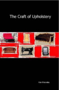 The Craft of Upholstery