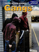 Taking Action Against Gangs