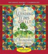 The Winding Ways Quilt (Elm Creek Quilts Novels  [Audio]