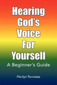 Hearing God's Voice for Yourself