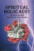 Spiritual Holocaust