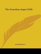 The Guardian Angel (1858)