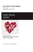 Biomarkers in Heart Failure, An Issue of Heart Failure Clinics (The Clinics