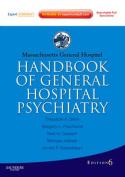 Massachusetts General Hospital Handbook of General Hospital Psychiatry