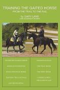 Training the Gaited Horse