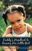 Daddy's Handbook to Raising His Little Girl