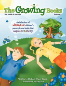 The Growing Books Vol 1