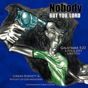 Nobody But You, Lord