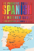The Phonetic Guide to Spanish